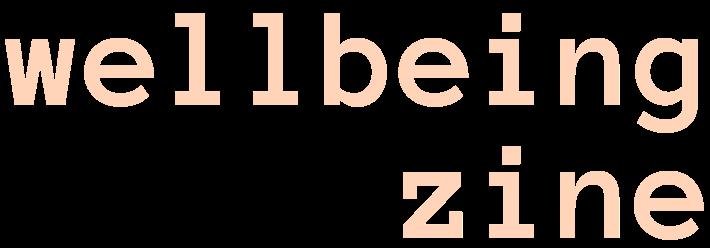 Wellbeing Zine